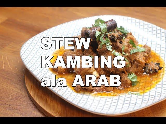 Resepi Stew Daging Kambing ala Arab | iCookAsia | TryMasak
